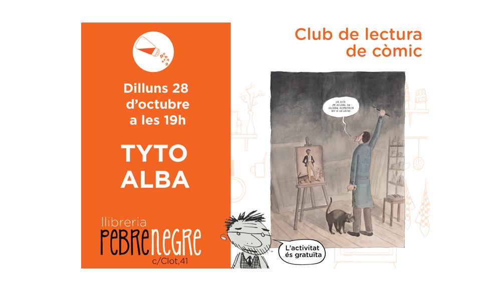 [DL 28/10/19, 19h] Club de còmic: Tyto Alba [39]