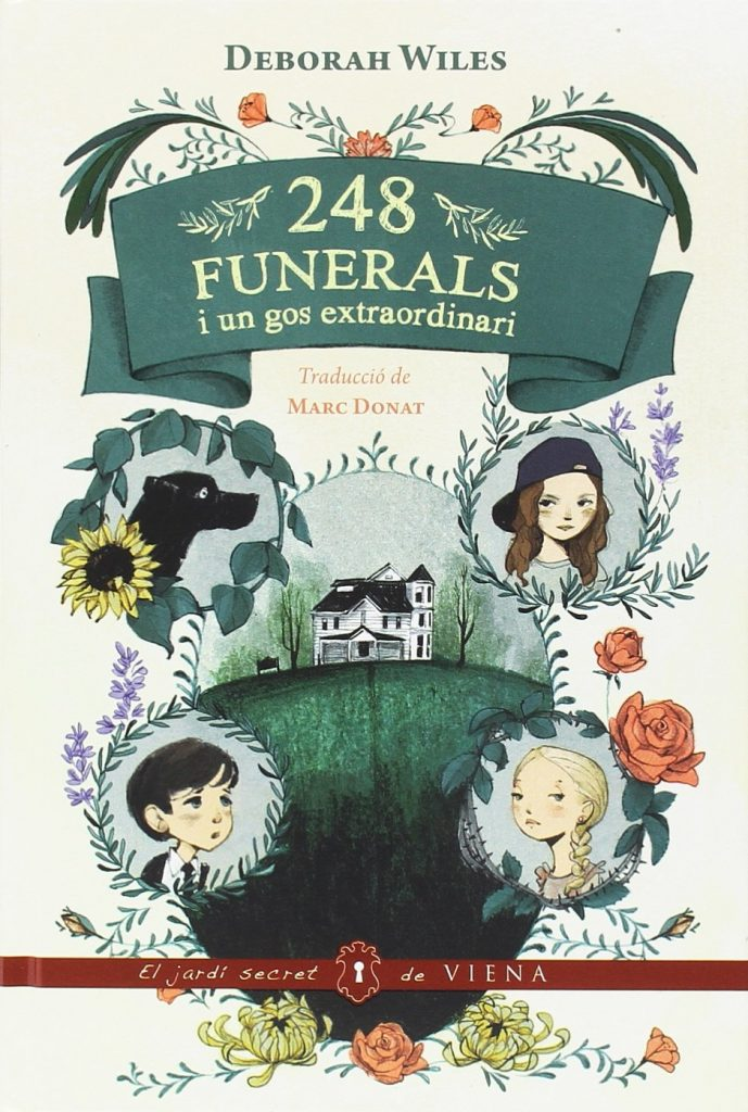 248 funerals i un gos extraordinari (Deborah Wiles)