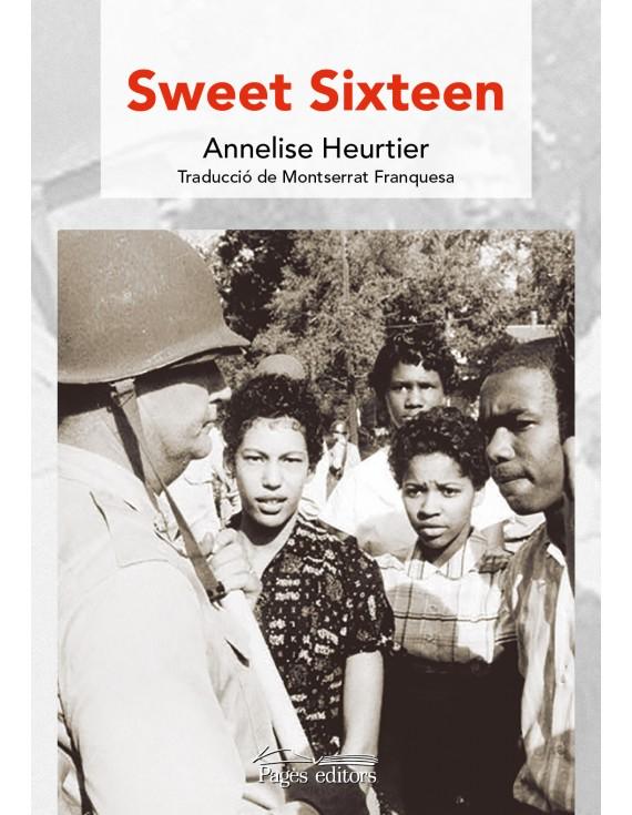 Sweet Sixteen (Annelise Heurtier)