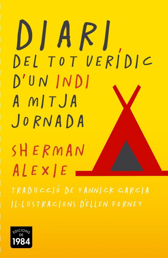 Diari del tot verídic d'un indi a mitja jornada (Sherman Alexie)