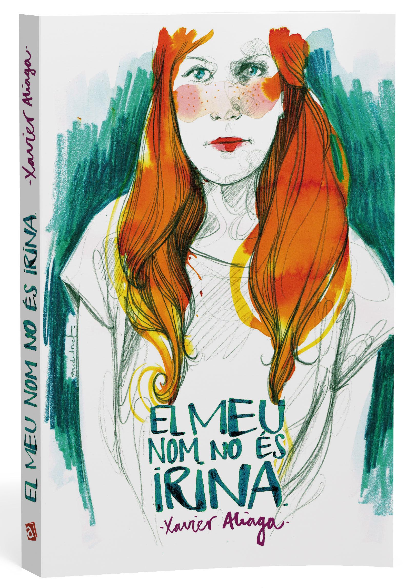 El meu nom no és Irina (Xavier Aliaga)