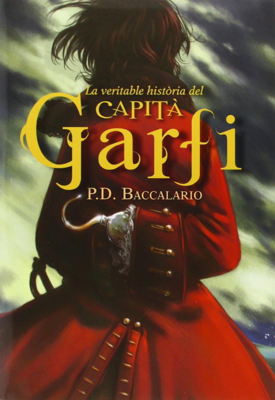 La veritable història del capità Garfi (P. D. Baccalario)