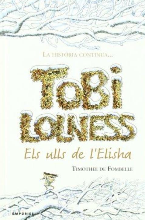 Tobi Lolness: Els ulls de l'Elisha (Timothée de Fombelle)