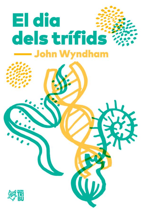 El dia dels trífids (John Wyndham)