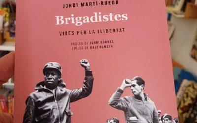 [Dc 14/10/20, 19 h] Conversa amb l'autor Jordi Martí-Rueda sobre el llibre 'Brigadistes'