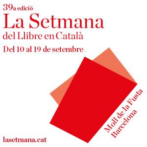 Del 10 al 19 de setembre ens trobareu a la Setmana del Llibre en Català al Moll de la Fusta